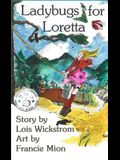 Ladybugs for Loretta