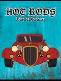 Hot Rods Libro da Colorare: Volume 1