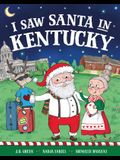 I Saw Santa in Kentucky