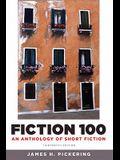Fiction 100: An Anthology of Short Fiction