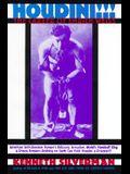 Houdini!!!: The Career of Ehrich Weiss : American Self-Liberator, Europe's Eclipsing Sensation, World's Handcuff King & Prison Breaker