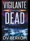 Vigilante Dead: A Kate Jones Thriller