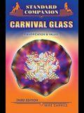 Standard Companion to Carnival Glass: Identification & Values