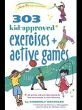 303 Kid-Approved Exercises and Active Games