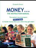 Money...The Instruction Manual