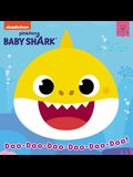 Baby Shark: Doo-Doo-Doo-Doo-Doo-Doo!