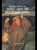 Ghost Light on Graveyard Shoal