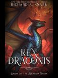 Rex Draconis: Lords of the Dragon Moon