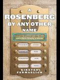 A Rosenberg by Any Other Name: A History of Jewish Name Changing in America