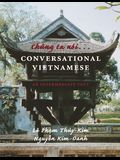 Chung Ta Noi . . . Conversational Vietnamese: An Intermediate Text