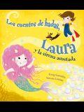 Los Cuentos de Hadas, Laura Y La Sirena Asustada