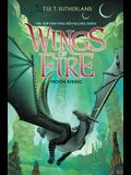 Wings of Fire Book Six: Moon Rising, Volume 6