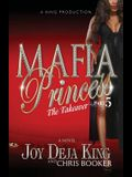 Mafia Princess Part 5 the Takeover