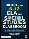 Rigor in the 6-12 ELA and Social Studies Classroom: A Teacher Toolkit