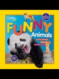 National Geographic Kids Funny Animals: Critter Comedians, Punny Pets, and Hilarious Hijinks