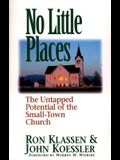 No Little Places: The Untapped Potential of the Small-Town Church
