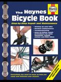 The Haynes Bicycle Book (3rd Edition): Step-By-Step Repair and Maintenance