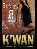 Section 8: A Hood Rat Novel