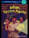 Julian, Secret Agent (A Stepping Stone Book(TM))