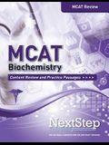 MCAT Biochemistry: Content Review and Practice Passages