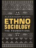 Ethnosociology: The Foundations