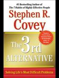 The 3rd Alternative: Solving Life's Most Diff