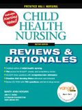 Child Health Nursing: Reviews & Rationales [With CDROM]