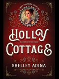 Holly Cottage: A short steampunk adventure