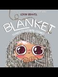 Blanket: Journey to Extreme Coziness