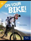 On Your Bike!: Leveled Reader Grade 5