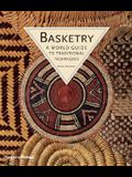 Basketry: A World Guide to Traditional Techniques
