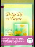 Living Life on Purpose & the Life Planning Journal for Women