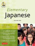 Elementary Japanese Volume One: This Beginner Japanese Language Textbook Expertly Teaches Kanji, Hiragana, Katakana, Speaking & Listening (Audio-CD In