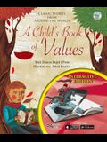 A Child's Book of Values: Classic Stories from Around the World; Interactive Edition