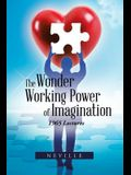 The Wonder Working Power of Imagination: 1965 Lectures