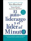 Autoliderazgo y El Líder Al Minuto: Aumente Su Efectividad Con Un Autoliderazgo Situacional
