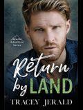 Return by Land