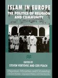 Islam in Europe: The Politics of Religion and Community