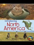 Introducing North America