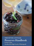 The River Cottage Preserves Handbook: [A Cookbook]
