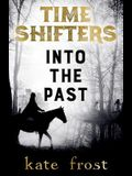 Time Shifters: Into the Past