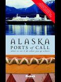 Fodor's Alaska Ports of Call