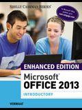 Enhanced Microsoftoffice 2013: Introductory