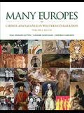Many Europes, Volume I: Choice and Chance in Western Civilization: To 1715