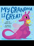 My Grandma Is Great! (a Hello!lucky Book)