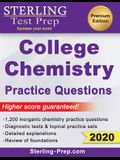 Sterling Test Prep College Chemistry Practice Questions: General Chemistry Practice Questions with Detailed Explanations