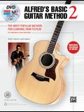 Alfred's Basic Guitar Method, Bk 2: The Most Popular Method for Learning How to Play, Book, DVD & Online Video/Audio/Software