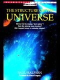The Structure of the Universe (Scientific American Focus Book)
