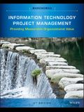 Information Technology Project Management: Providing Measurable Organizational Value [With CDROM]