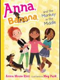 Anna, Banana, and the Monkey in the Middle, 2